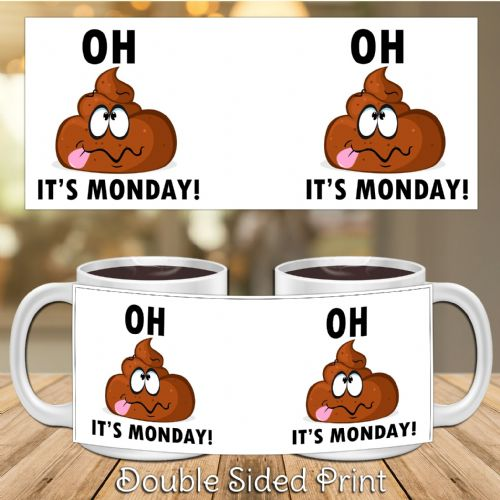 Oh Crap It's Monday ~ Humour Joke Novelty Gift Mug N28